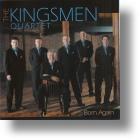 "Kingsmen Quartet ""Born Again"""