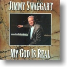 "Jimmy Swaggart ""My God Is Real"""