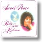 "Betty Jean Robinson ""Sweet Peace"""