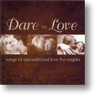 "Various Artists  ""Dare To Love"""