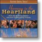 "Gaither Homecoming ""Harmony In The Heartland"""