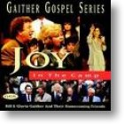"Gaither Homecoming ""Joy In The Camp"""