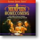 "Gaither Homecoming ""Memphis Homecoming"""