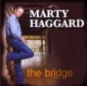 Marty Haggard, The Bridge