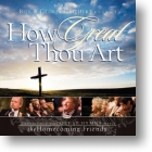 "Gaither Homecoming ""How Great Thou Art"""
