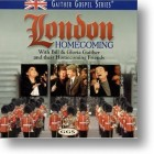 "Gaither Homecoming ""London Homecoming"""