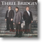 "Three Bridges ""Refined"""