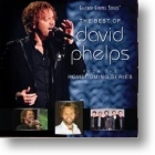 "David Phelps, ""The Best Of David Phelps"""