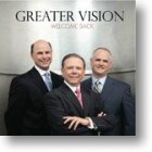 """Greater Vision, """"Welcome Back"""""""