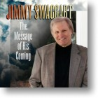 """Jimmy Swaggart """"The Message Of His Coming"""""""