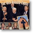 "Gaither Homecoming ""The Old Rugged Cross"""