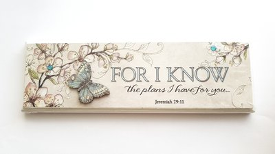 "PLAQUE ""FOR I KNOW THE PLANS I HAVE FOR YOU"" 