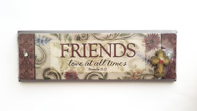 "PLAQUE ""FRIENDS LOVE ALL TIMES"" 