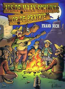 Als De Maan Schijnt Op de Prairie