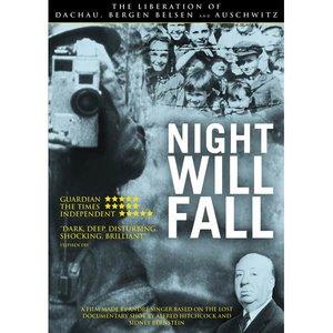 NIGHT WILL FALL | Documentaire | WOII