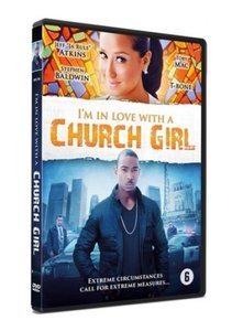 I'M IN LOVE WITH A CHURCH GIRL   Drama