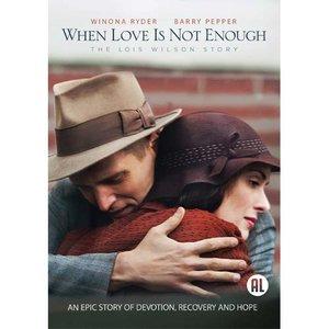 WHEN LOVE IS NOT ENOUGH   Drama   Waargebeurd