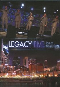 "Legacy Five ""Live In Music City"""