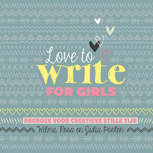 "CREATIEF DAGBOEK Wilma, Rosa & Julia Poolen ""Love to write for girls """