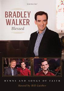 """Bradley Walker """"Blessed"""" DVD"""