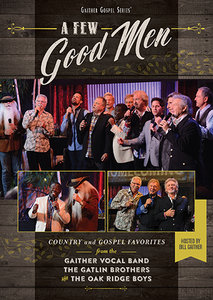 A Few Good Men | Gaither Vocal Band | MCMS.nl