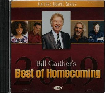 952facb347f CD Bill Gaither s Best of Homecoming 2019 - MCMS Christian Christian ...