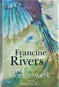 ROMAN Het Meesterwerk - Francine Rivers