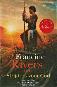 ROMAN Francine Rivers - Strijders voor God