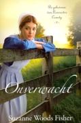 """Onverwacht"" | Suzanne Woods Fisher | MCMS.nl"
