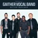 Better Together CD - Gaither Vocal Band | mcms.nl