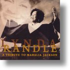 Tribute To Mahalia Jackson CD - Lynda Randle | MCMS.nl