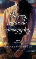 """Op weg naar de zonsopgang""   Elizabeth Camden   MCMS.nl"
