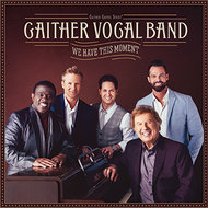 We Have This Moment CD - Gaither Vocal Band | MCMS.nl