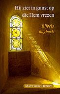 Hij ziet in gunst op die Hem vrezen - Bijbels dagboek