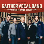 Sometimes It Takes A Mountain CD - Gaither Vocal Band | mcms.nl